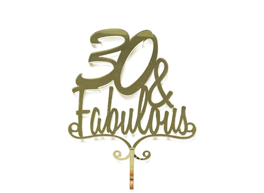 30 & Fabulous Cake Topper - Gold