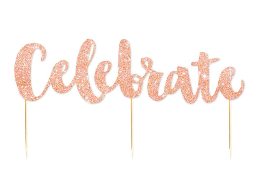 Celebrate Rose Gold Glitter Cake Topper