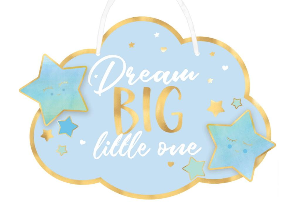 Dream Big Little One Hanging Sign - Blue