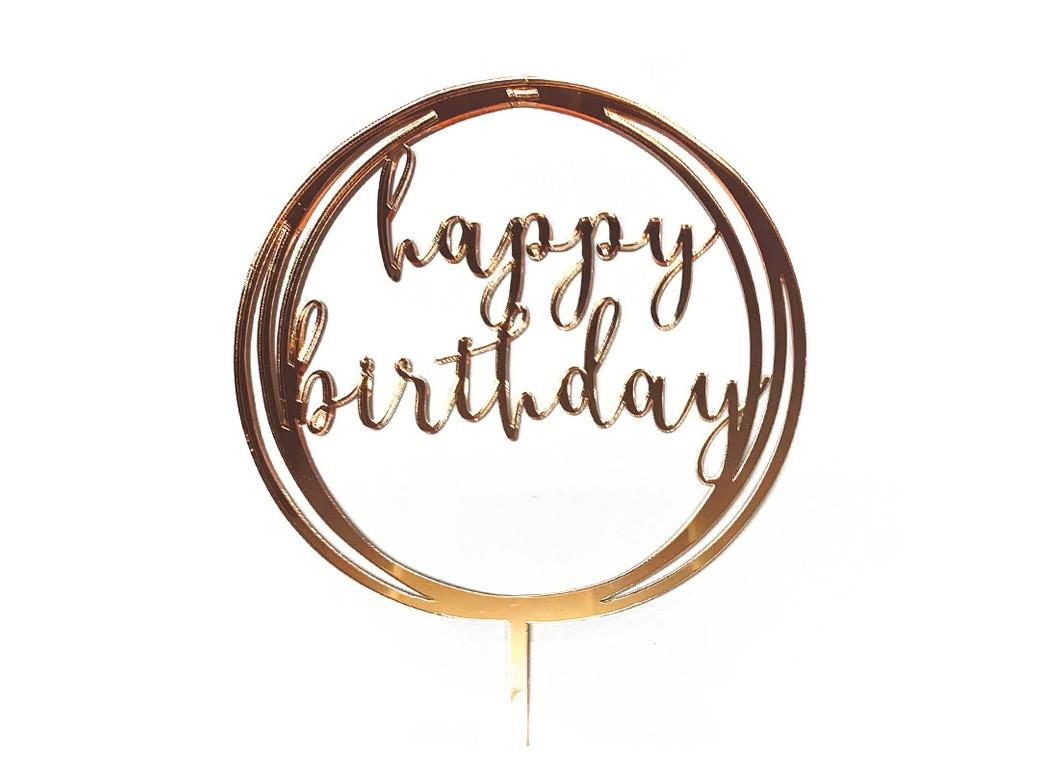 Circle Happy Birthday Topper - Rose Gold