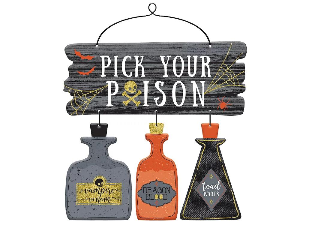 Pick Your Poison Hanging Sign