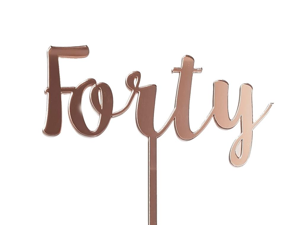 Forty Cake Topper - Rose Gold Mirror