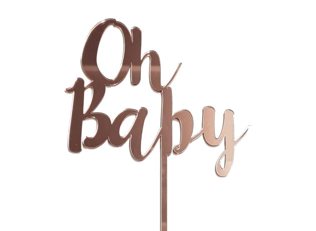 Oh Baby Cake Topper - Rose Gold Mirror